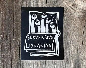 Subversive Librarian Sticker